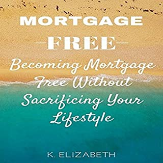Mortgage Free audiobook cover art