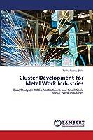 Cluster Development for Metal Work Industries