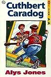 Cuthbert Caradog (Cyfres Cled)