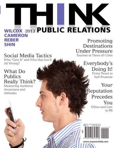 Compare Textbook Prices for THINK Public Relations 2 Edition ISBN 9780205857258 by Wilcox, Dennis,Cameron, Glen,Reber, Bryan,Shin, Jae-Hwa