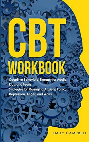 CBT Workbook Cognitive Behavioral Therapy for Adults Kids and Teens Strategies for Managing product image