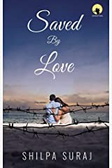 Saved by Love Kindle Edition