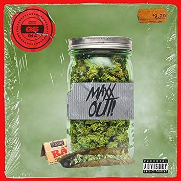 Maxx Out (feat. Everythingchuck & Jayy Braxx)