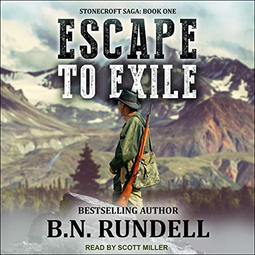 Escape to Exile Audiobook By B.N. Rundell cover art