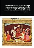 The ballad of Bhāī Gurdās Singh Jī commentary by Pandit Giānī Narain Singh (Mujangā wāle).
