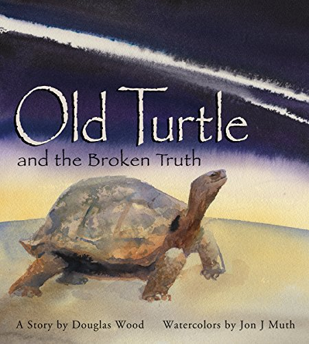 Old Turtle and the Broken Truth (Lessons of Old Turtle)
