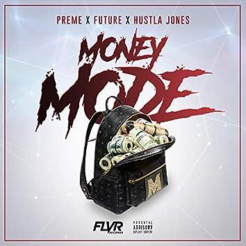 Money Mode (feat. Future & Hustla Jones)