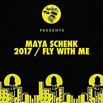 2017 / Fly With Me