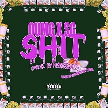 Oumg X SG Shit  (feat. Hardini)