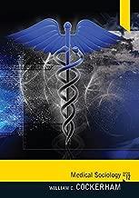Medical Sociology (12th Edition)