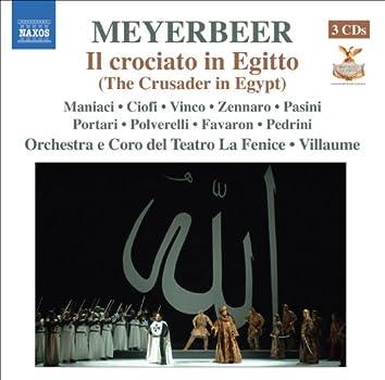 Meyerbeer: Il crociato in Egitto