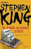 In einer kleinen Stadt (Needful Things): Roman - Stephen King
