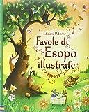 Favole di Esopo illustrate. Ediz. illustrata
