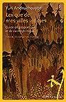 Lexique de mes villes intimes : Guide de géopolitique et de cosmopolitique par Andrukhovych