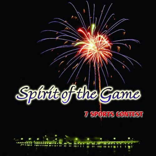 Spirit of the Game 7 Sports Contest