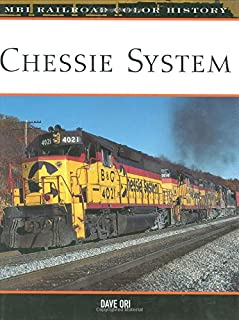 Chessie System (MBI Railroad Color History)