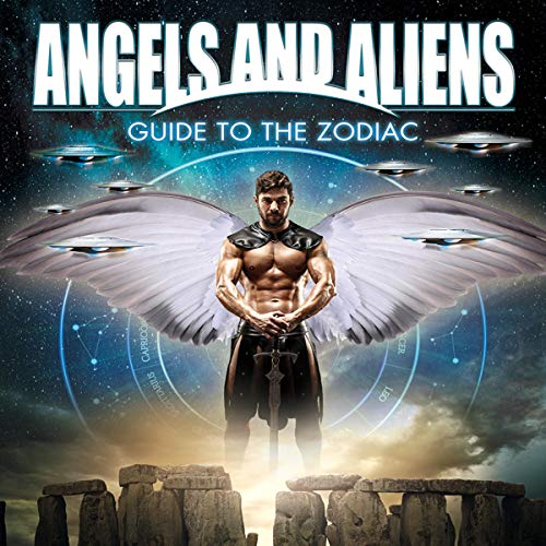Angels and Aliens: Guide to the Zodiac Titelbild