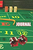 """Craps Dice Table Journal: 120 Page 6"""" x 9"""" Blank Lined Journal, Dairy, or Notebook"""