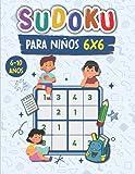 Sudoku para niños 6x6 6-10 años: Libro de actividades de 100 rompecabezas de sudoku fácil 6x6 para niños de 6 a 10 años con solucionese la memoria y la lógica,Divertido libro educativo para niños.