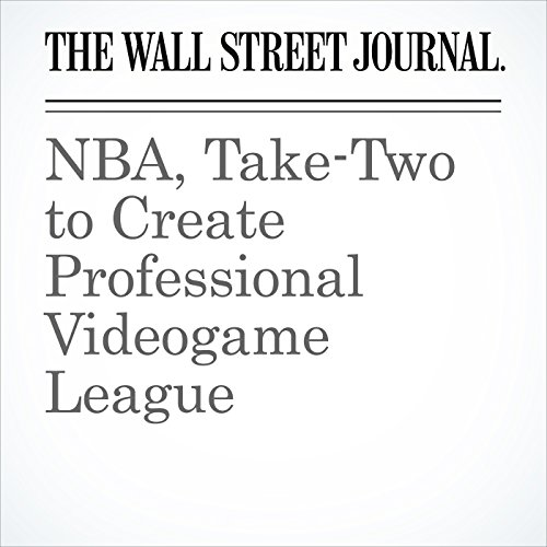NBA, Take-Two to Create Professional Videogame League audiobook cover art