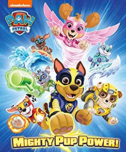 Mighty Pup Power! (PAW Patrol) by [Nickelodeon Publishing]