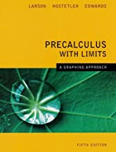 Precalculus With Limits A Graphing Approach 5th Edition by Larson, Ron Published by Houghton Mifflin Company 5th (fifth) edition (2007) Hardcover