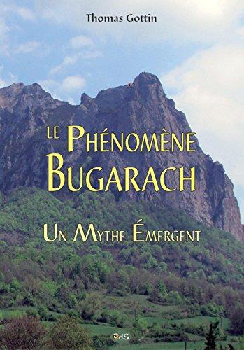 Le Phénomène Bugarach : Un Mythe Émergent (Serpent Rouge t. 23) (French Edition)