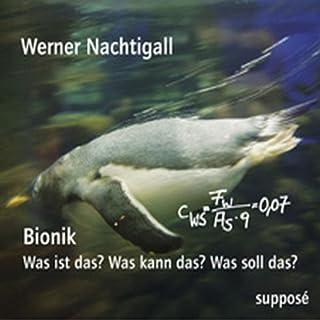 Bionik. Was ist das? Was kann das? Was soll das? Titelbild