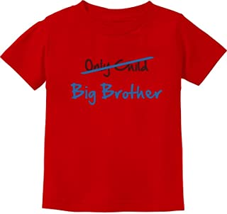 Tstars - Only Child to Big Brother Best Gift Idea Toddler/Infant Kids T-Shirt