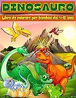 Libro da Colorare dei Dinosauri per Bambini dai 4 agli 8 Anni: Adorabile dinosauro pagine da colorare, Dino libri da colorare per i bambini, Colore i tuoi dinosauri preferiti