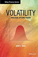 Volatility: Practical Options Theory (Wiley Finance)