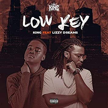 Low Key (feat. Lizzy Dreamz)