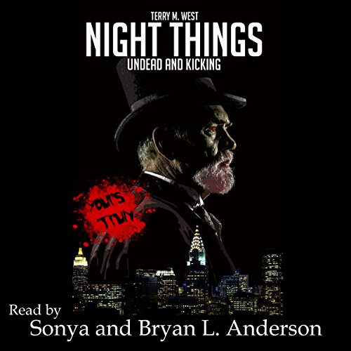 Night Things: Undead and Kicking audiobook cover art