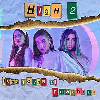 High 2