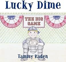 """Lucky DIME """""""