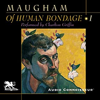 Of Human Bondage, Volume 1                   By:                                                                                                                                 W. Somerset Maugham                               Narrated by:                                                                                                                                 Charlton Griffin                      Length: 13 hrs and 56 mins     138 ratings     Overall 4.0
