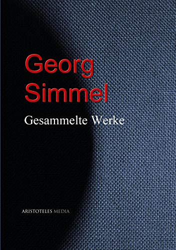 Gesammelte Werke Georg Simmels (German Edition)