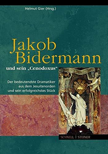 Jakob Bidermann und sein
