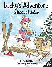 Lucky's Adventure in Winter Wonderland (Lucky's Adventures)