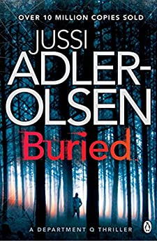 Buried: Department Q Book 5 by [Jussi Adler-Olsen]
