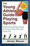 The Young Athlete's Guide to Playing Sports book cover link to Amazon