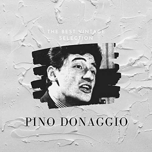 The Best Vintage Selection - Pino Donaggio
