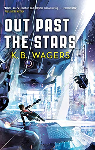 Out Past The Stars: The Farian War, Book 3 (The Farian War Trilogy) (English Edition)