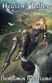 Heaven s Fallen  Mantles of Power Book 1
