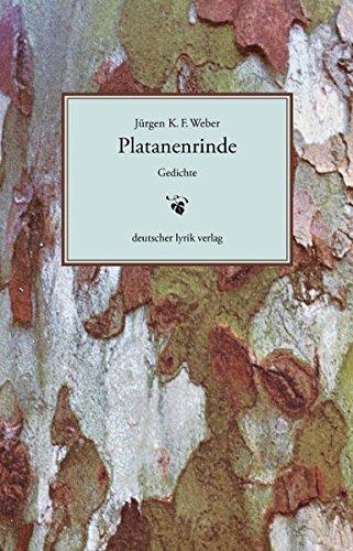Platanenrinde (deutscher lyrik verlag)