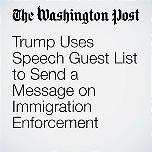 Trump Uses Speech Guest List to Send a Message on Immigration Enforcement copertina