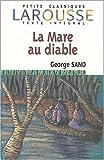 La Mare au diable by George Sand (2004-03-11) - Larousse - 11/03/2004