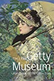 J. Paul Getty Museum: Handbook of the Collection