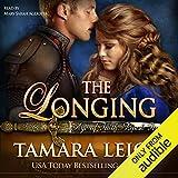 The Longing: Book Five, Age of Faith 5 - Tamara Leigh