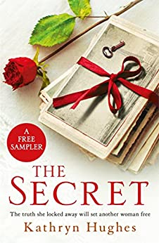 THE SECRET: A free sampler for fans of THE LETTER by [Kathryn Hughes]